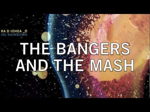 Radiohead - Bangers and Mash - Lyrics