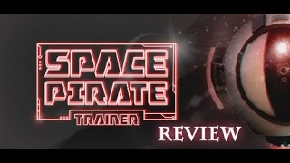 Space Pirate Trainer Review (HTC Vive)