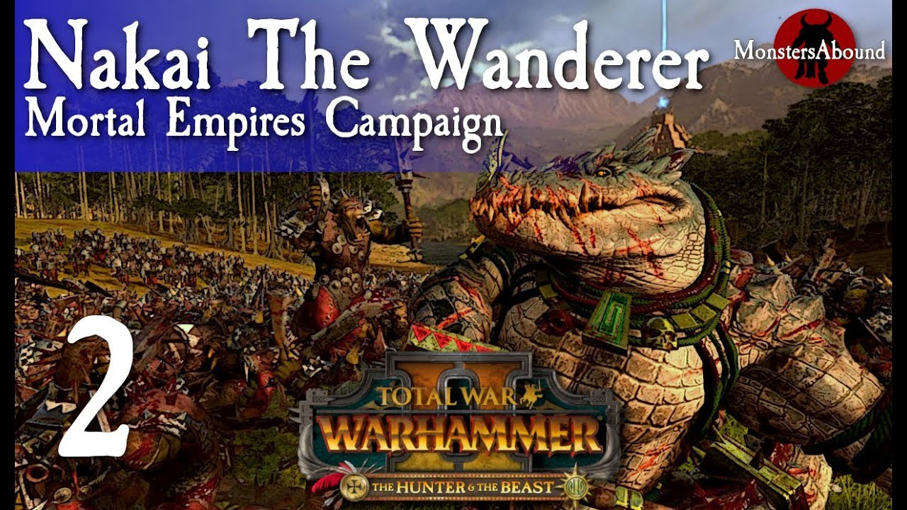 Total War Warhammer 2 Mortal Empires Nakai The Wanderer 2 Youtube With this addition tho, having nakai, kroxigor ancients and sacred kroxigor, i've found new love for them, more so than saurus (skinks are still amazing), and i love the idea of some kroxigor just being more capable and intelligent for war like the ancients. total war warhammer 2 mortal empires nakai the wanderer 2