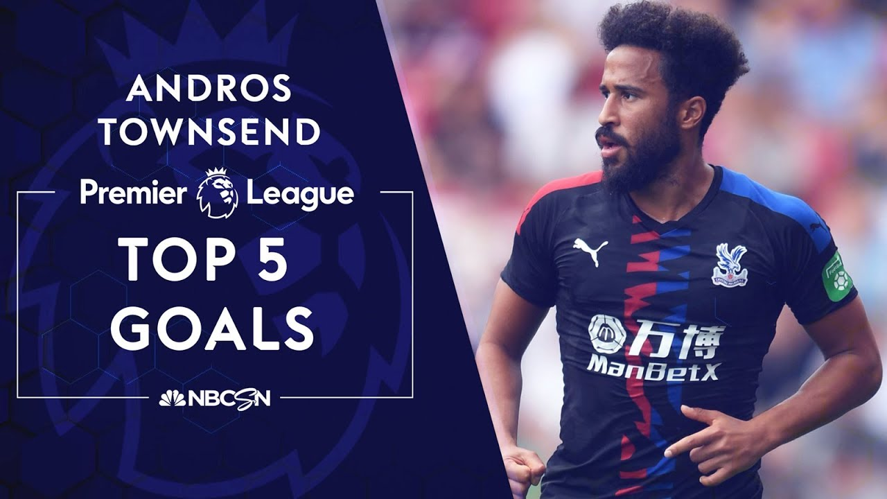 Andros Townsend's top 5 Premier League goals | Premier League | NBC Sports