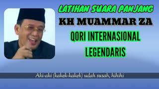 Download LATIHAN NAFAS PANJANG ALA KH MUAMMAR ZA   QORI INTERNASIONAL LEGENDARIS