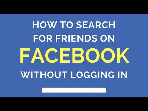 How To Search For Friends On Facebook Without Logging In