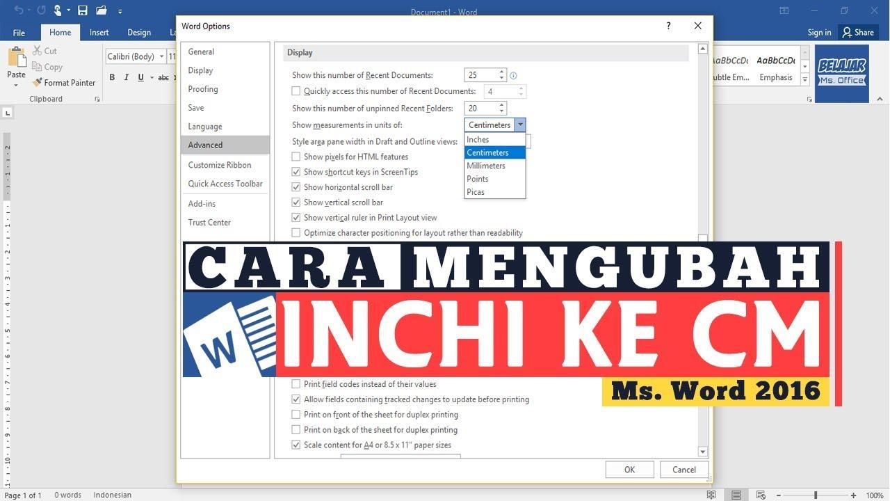 Cara Merubah Ukuran Inchi Ke Centimeter Cm Pada Ruler Microsoft Word 2016