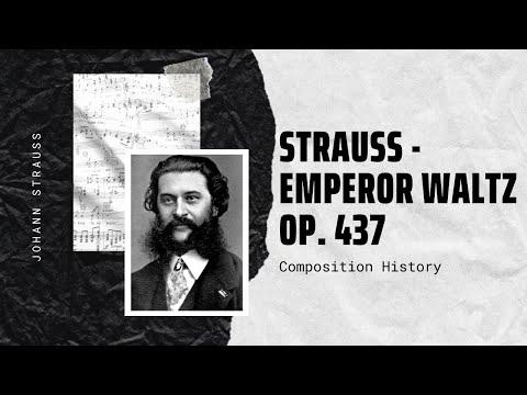 Strauss - Emperor Waltz Op. 437