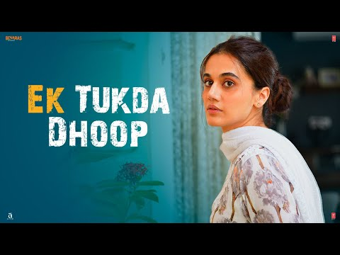 Ek Tukda Dhoop Video Song - Thappad