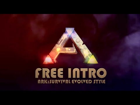 Gaming Intro -Ark Survival Evolved FREE Intro Template Sony Vegas ...