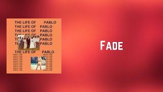 Kanye West - Fade (Lyrics)