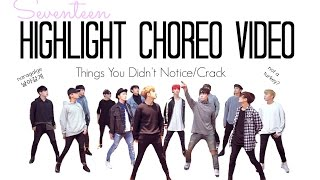 Seventeen Highlight Choreography Video Things You Didn