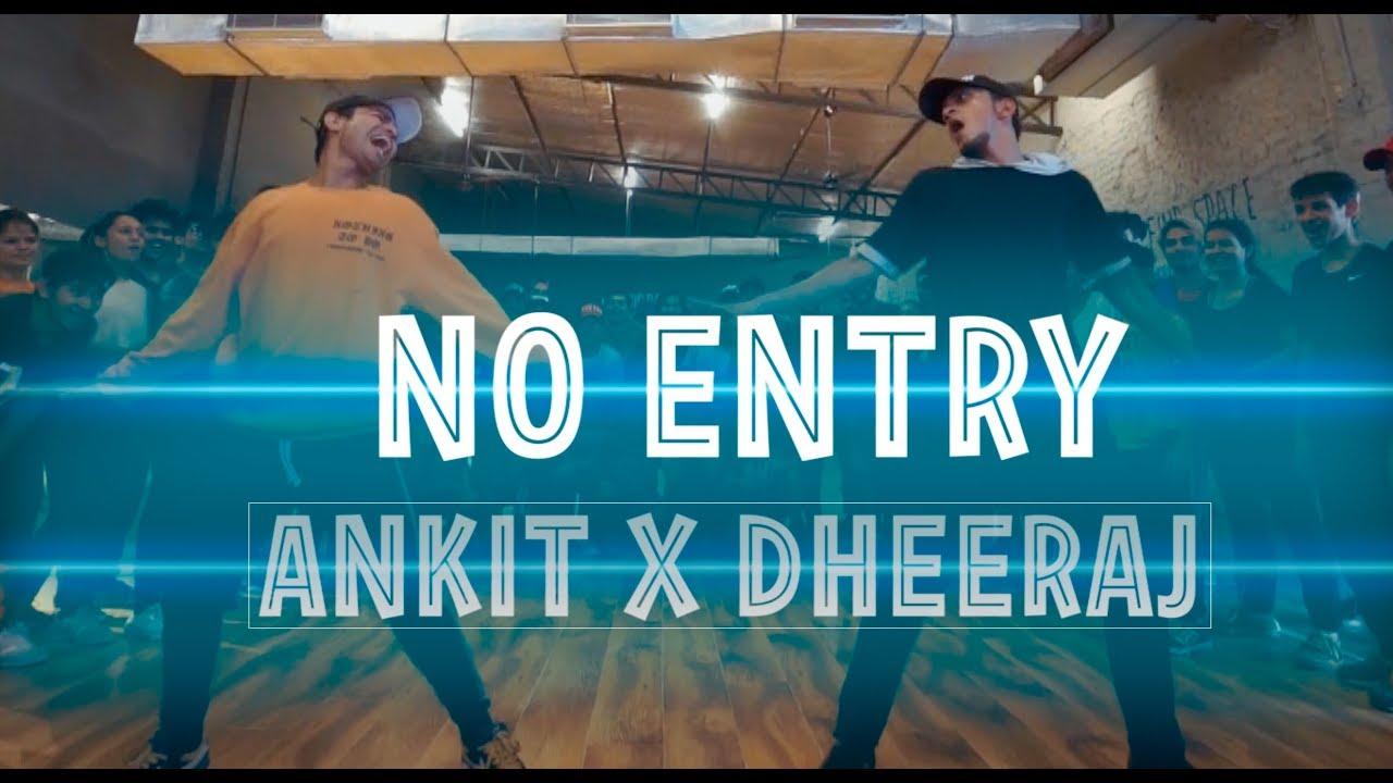 Download NO ENTRY | Dance Video | Ankit X Dheeraj