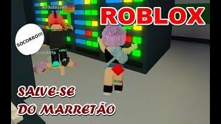 ROBLOX - Ana et Bela Salve-se do Marretôo!