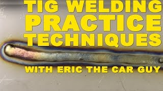 Learn How to Weld Basic TIG Welding Practice Techniques with EricTheCarGuy | TIG Time(What you will see in this episode: Once again, Wyatt is joined by Eric The Car Guy to learn how to use his new Everlast PowerTIG 185 Micro. In the first episode ..., 2012-07-27T21:47:31.000Z)