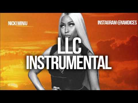 "Nicki Minaj ""LLC"" Instrumental Prod. by Dices *FREE DL*"