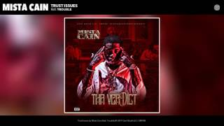 Video Mista Cain - Trust Issues feat. Trouble (Audio) download MP3, 3GP, MP4, WEBM, AVI, FLV Desember 2017