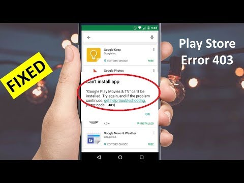 How to Fix Play Store Error 403 in Android 2019