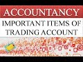 IMPORTANT ITEMS OF TRADING ACCOUNT | FINANCIAL STATEMENTS | TRADING ACCOUNT | ACCOUNTANCY VIDEOS