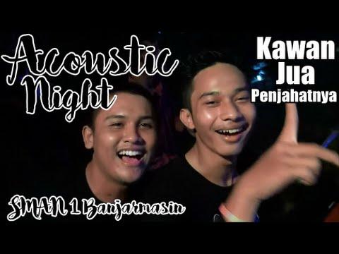KACAMATA PACAH - Kawan Jua Penjahatnya | Acoustic Night SMAN 1 Banjarmasin