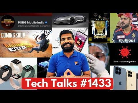 Tech Talks #1433 - BATTLEGROUNDS MOBILE INDIA Download Link, A52 5G, Oppo Car, IPL 2021, iPhone 13