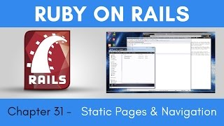 Learn Ruby on Rails from Scratch - Chapter 31 - Static Pages and Navigation