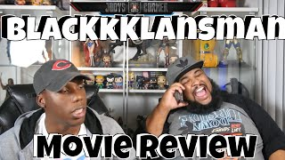 """BlacKkKlansman"" Movie Review!"