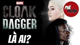 Cloak & Dagger: Nguồn gốc & Sức mạnh