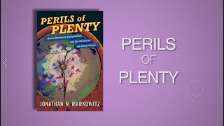 Perils of Plenty by Jonathan N. Markowitz - Trailer (2020)