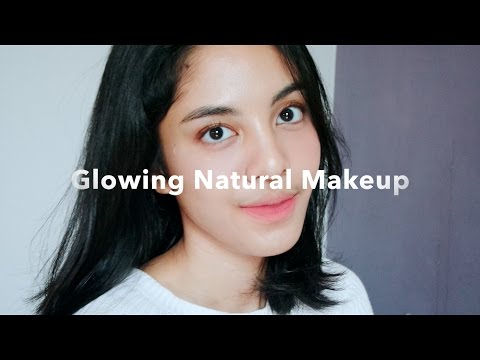 Glowing Natural Makeup Tutorial