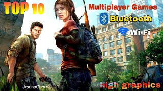 TOP 10 Multiplayer Games for Android & iOS! (Bluetooth /Wi-Fi)[high graphics ]