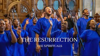 The Resurrection   Easter Project   The Spirituals