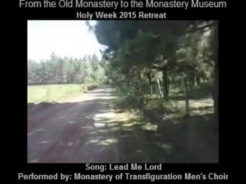 """Lead Me Lord"" by Transfiguration Monastery Men's Choir"