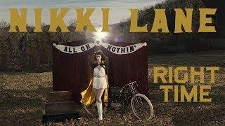 Nikki Lane - Right Time [Audio Stream]