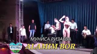 Munisa Rizaeva Alamim bor jonli