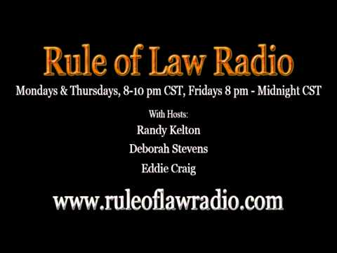 Rule of Law 5-13-2013 Eddie Craig on Traffic Ticket Court Judges Committing Official Oppression