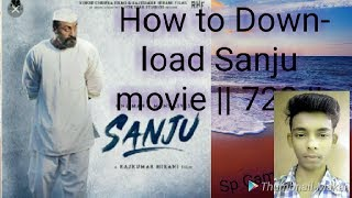 how-to-download-sanju-movie-2018-720