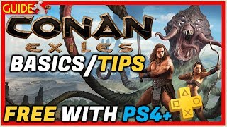 conan exiles is free this month on ps plus so here is a basics guid...