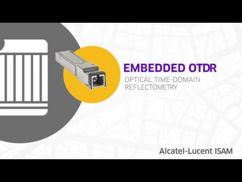 Alcatel Lucent Motive  Embedded OTDR Solution and Network