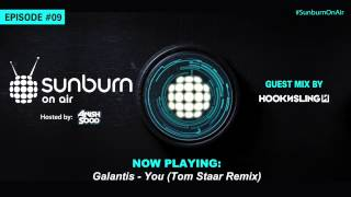 Sunburn On Air Episode #09 (Guestmix by Hook N Sling)