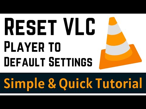 How to Reset VLC Media Player to Default Settings | Easily