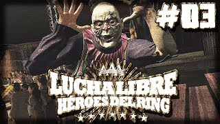 Lucha Libre AAA: Heroes Del Ring Rudos Story Mode - HAIR VS MASK 2!! - EP03