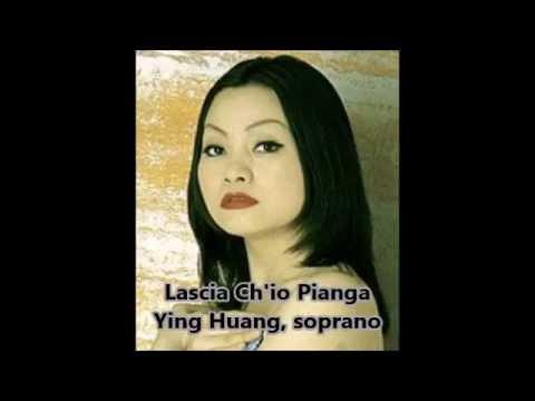 Ying Huang - Lascia Ch'io Pianga