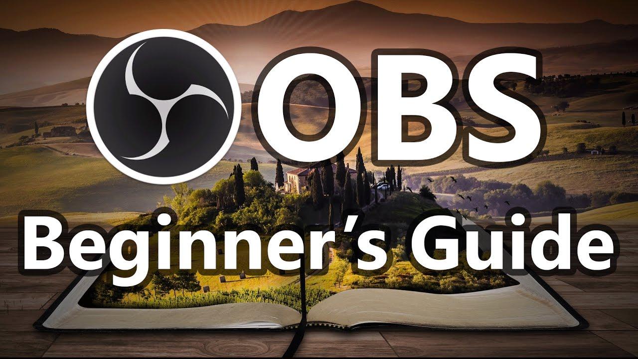 Full Basic Setup Guide for OBS (Open Broadcaster) | Beginner Tutorial