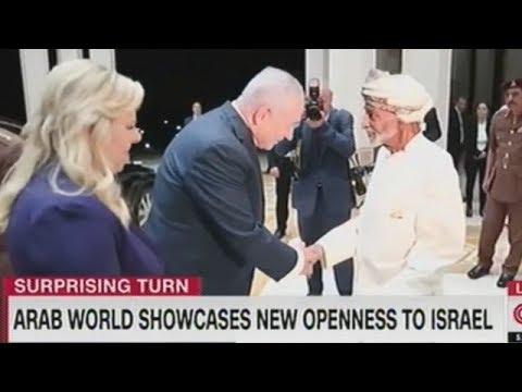 Netanyahu Reaching Out To The Arab World!