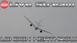 🔴 London Heathrow Airport Live Stream Crosswind Landings Boeing & Airbus