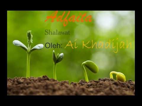 Adfaita (Shalawat By: Ai Khadijah)