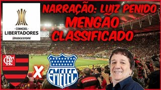 Flamengo 2 x 0 Emelec - Luiz Penido EMOCIONANTE - Rádio Globo RJ - Libertadores 2018 - 16/05/2018