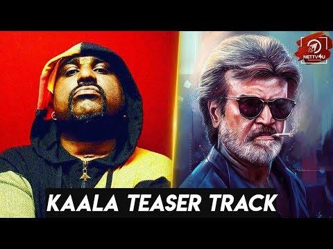 Kaala Teaser Track | Yogi B | Santhosh Narayanan | Rajinikanth