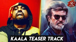 Kaala Teaser Track | Yogi B | Santhosh Narayanan | Rajinikanth | HT 55