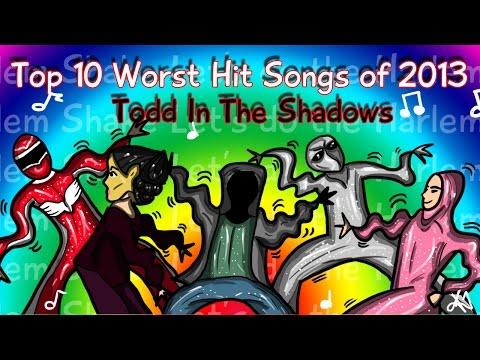 The Top Ten Worst Hit Songs of 2013