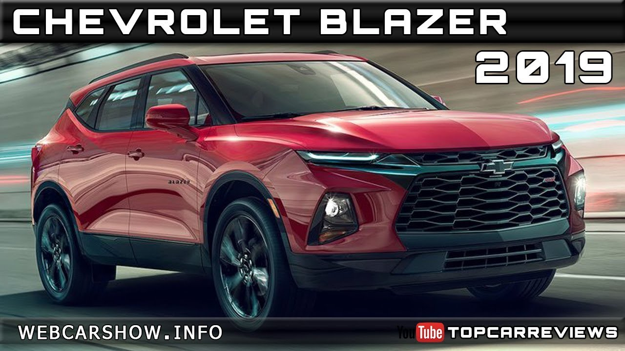 2019 CHEVROLET BLAZER Review Rendered Price Specs Release ...