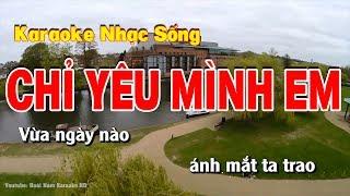 Karaoke Chỉ Yêu Mình Em