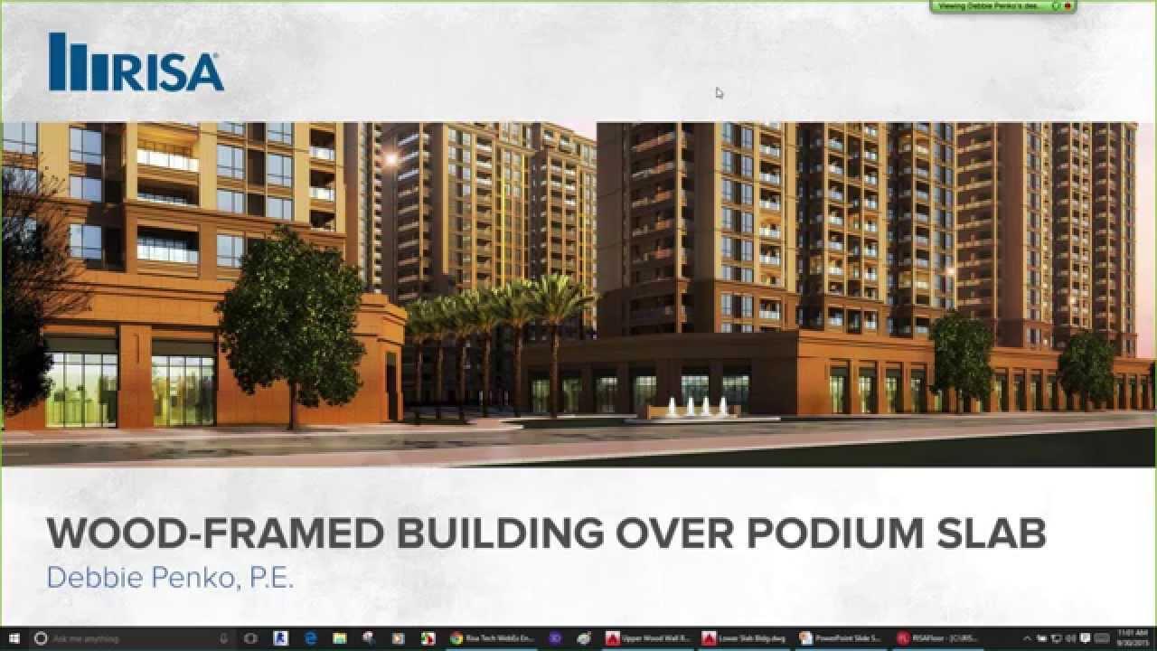 Wood Framed Building Over Podium Slab In Risa Youtube